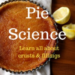 Learn all about the science of pie. Is there science to pie? Yes, there is for sure, we discuss both the crust & the fillings :-)