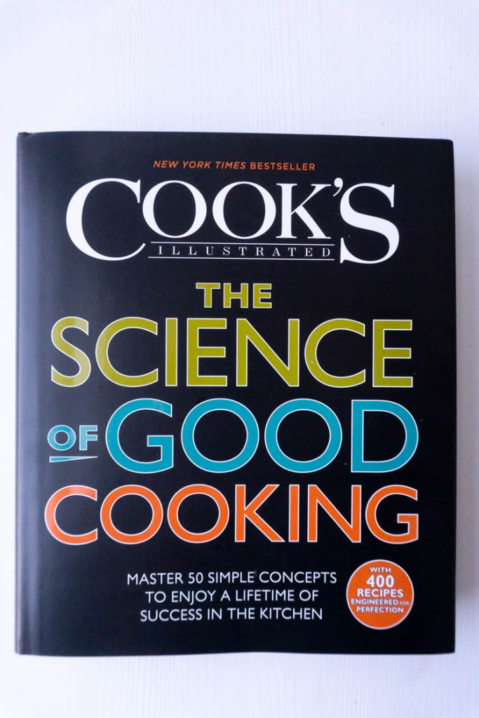 Cook's Illustrated book Science of good cooking