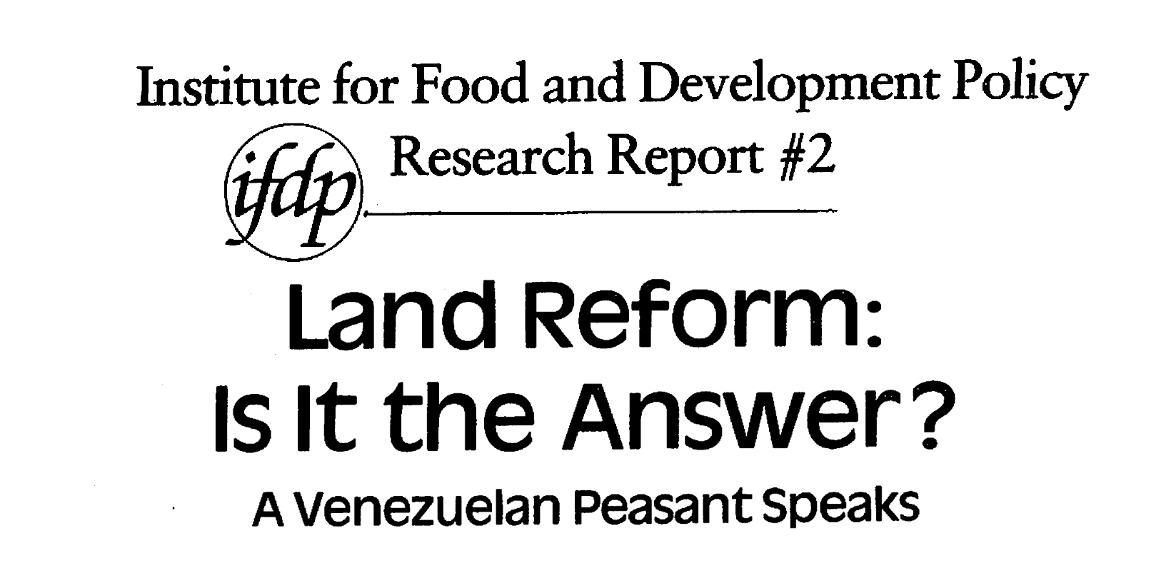 Land Reform: Is it the answer? A Venezuelan peasant speaks