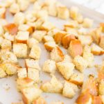 Step 3 - How to Make Croutons