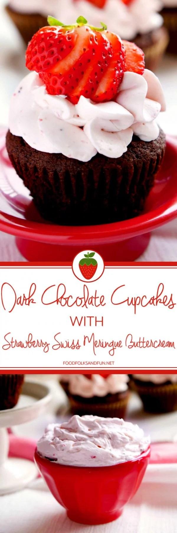 The best Dark Chocolate Cupcakes recipe with Strawberry Swiss Meringue Buttercream.
