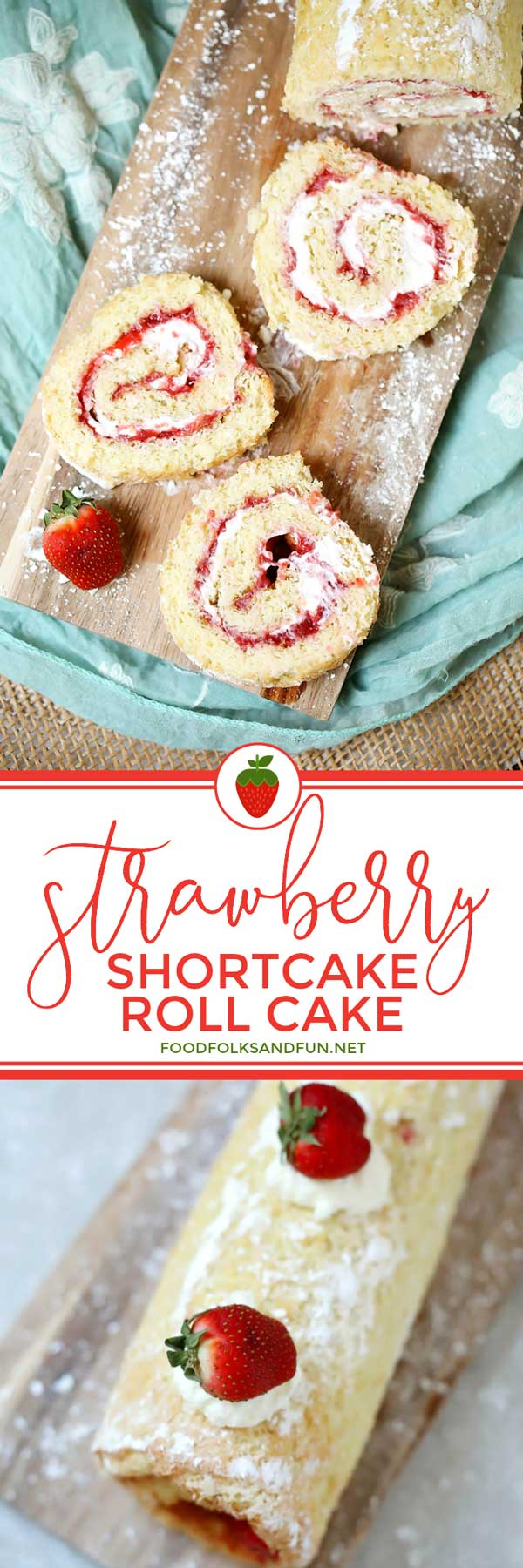 Strawberry Shortcake Roll is the perfect summer dessert. It's filled with fresh, in-season strawberries and cream. It's a show-stopper for any summer party, barbeque, holiday, or birthday! via @foodfolksandfun