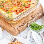 Easy weeknight Mexican Lasagna