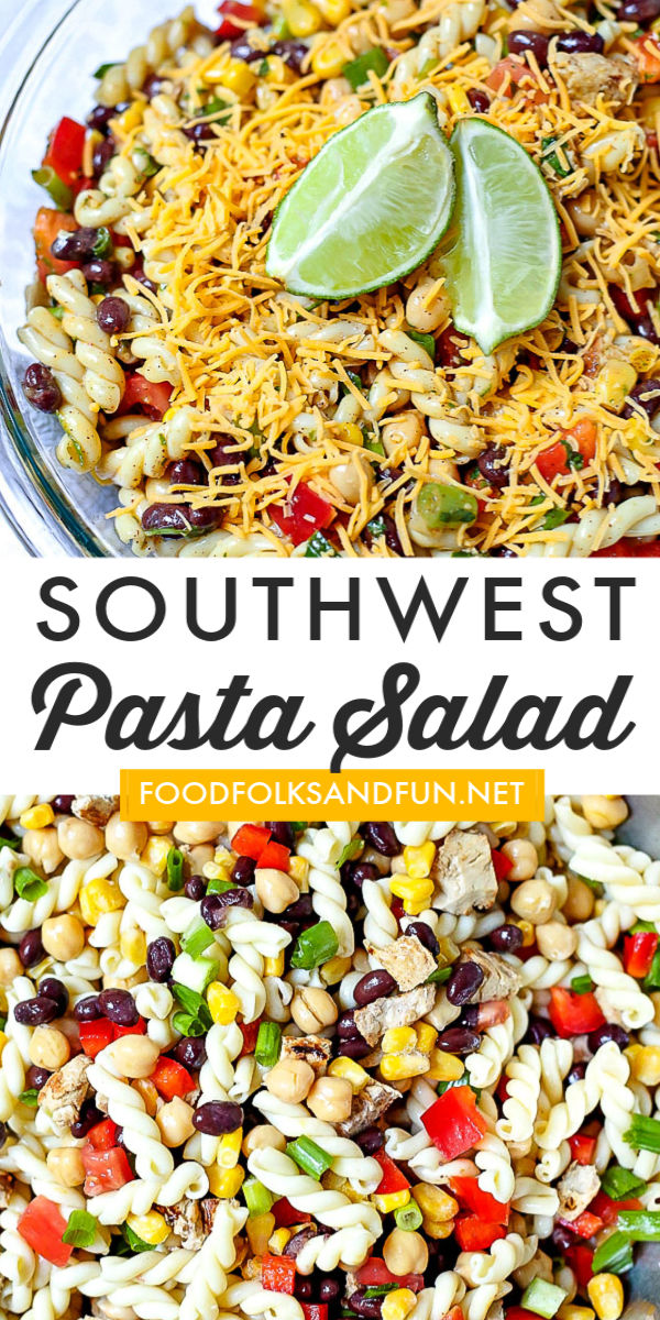 There's no need to heat up the kitchen with this Southwest Pasta Salad. It's loaded with beans, veggies, chicken, cheese, and a cilantro-lime dressing. via @foodfolksandfun