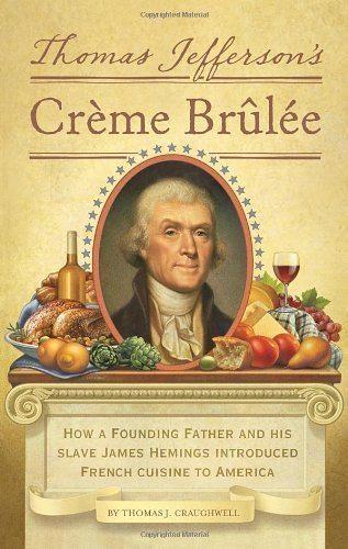 Thomas Jefferson Creme Brulee