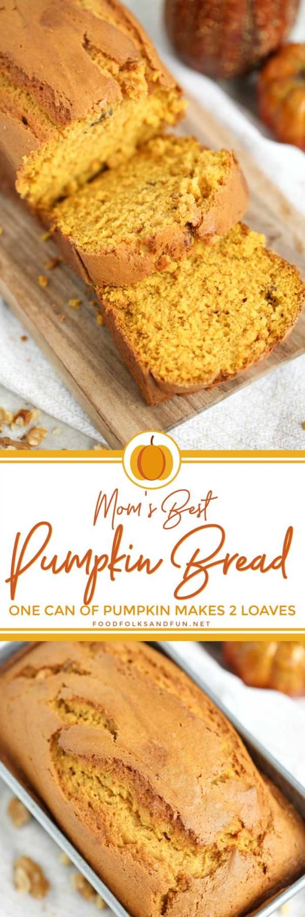 The best Pumpkin Bread recipe EVER!