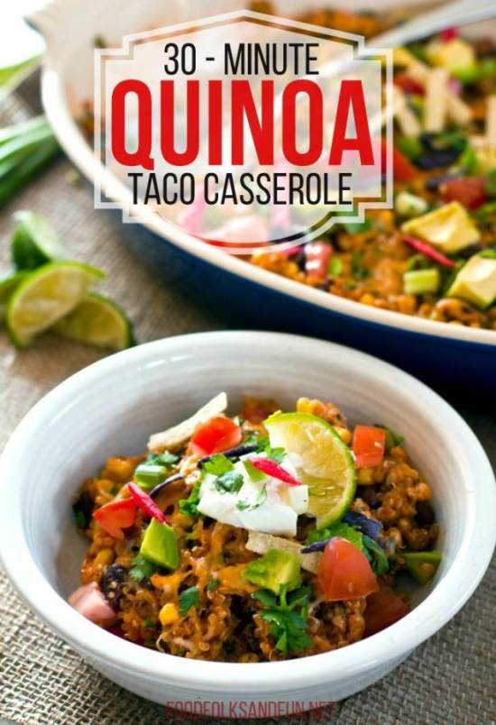 30-Minute Quinoa Taco Casserole recipe- a Quick & Easy Weeknight Meal. PLUS 50 Easy Weeknight Meals from some of your favorite bloggers.