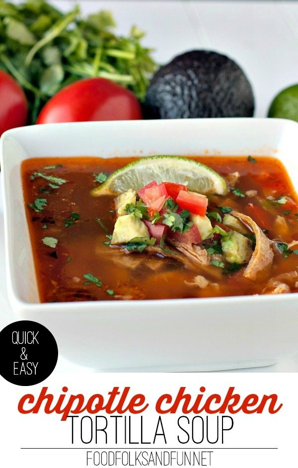 quick and easy chipotle chicken tortilla soup