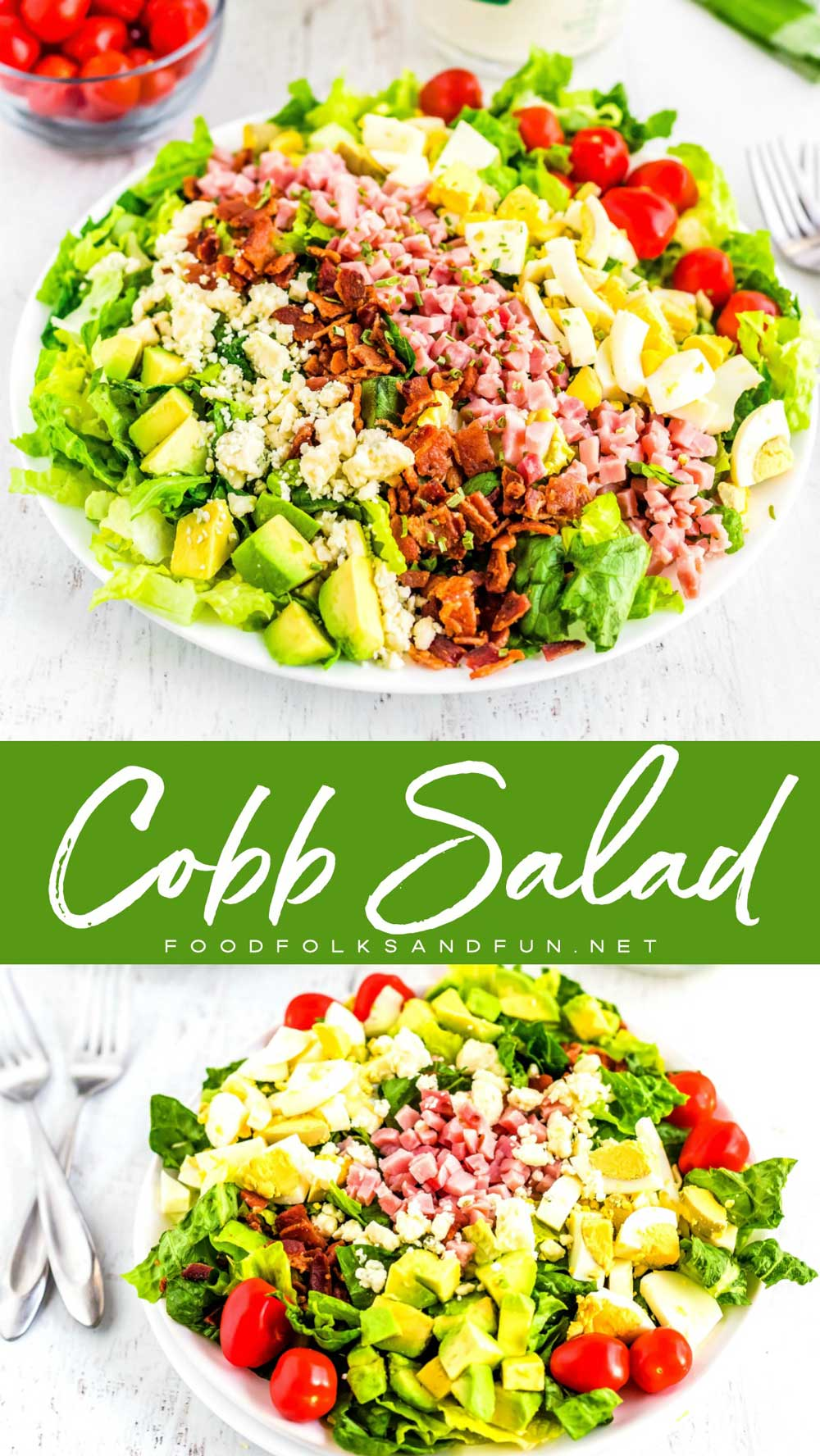 This Cobb Salad recipe is the perfect entree salad recipe. It's also a great way to use up leftover Easter ham and hard boiled eggs. #eggs #EggsRecipe #HardBoiledEggs #Salad #SaladRecipe #EasyRecipe #ComfortFood #Easter #EasterRecipe #LeftoverHam #EasterHam #foodfolksandfun via @foodfolksandfun