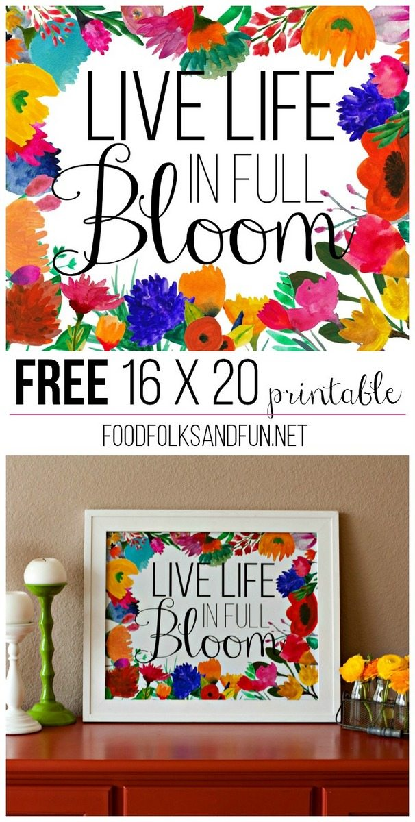 Free 16 x 20 printable - Live Life in Full Bloom