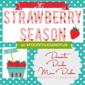 #StrawberrySeason Blog Series