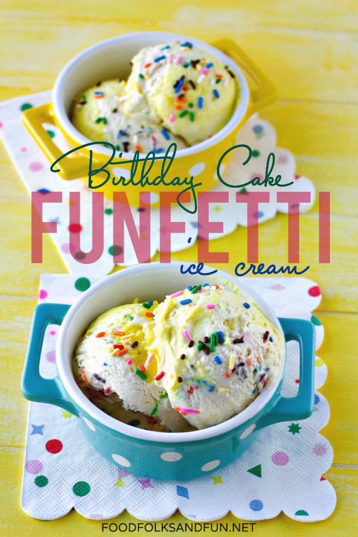 This Funfetti Birthday Cake Ice Cream Is An Easy No Churn Recipe That Anyone Can
