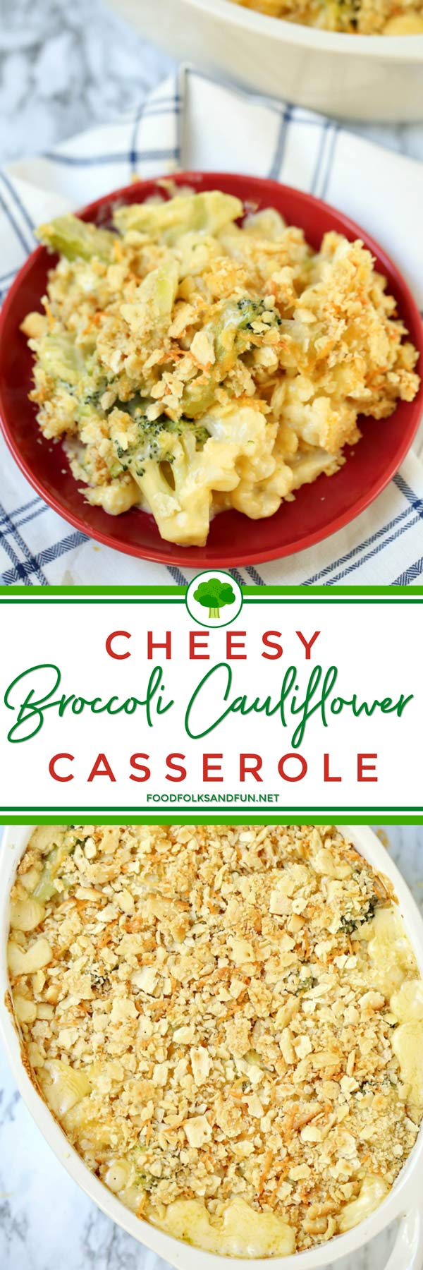 Picture collage of Best-Ever Cheesy Broccoli Cauliflower Casserole recipe for Pinterest.