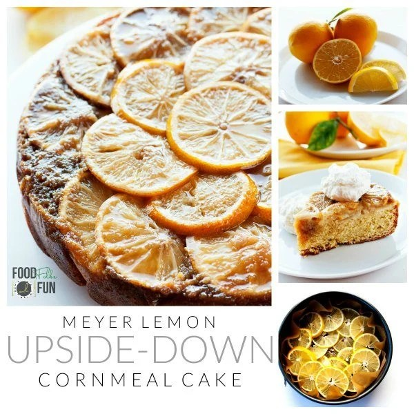 A collage Meyer Lemon Upside Down Cornmeal Cake with text overlay for Pinterest