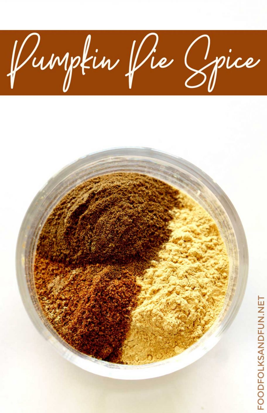 Homemade Pumpkin Pie Spice blend with text overlay for Pinterest.