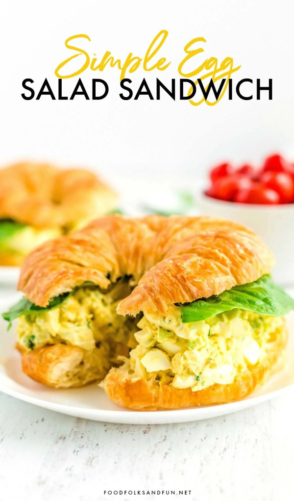 Best Egg Salad Recipe For Sandwiches Food Folks And Fun