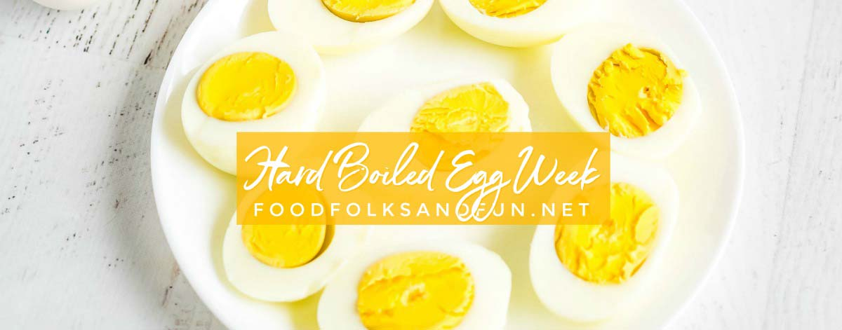 Hard Boiled Eggs Week
