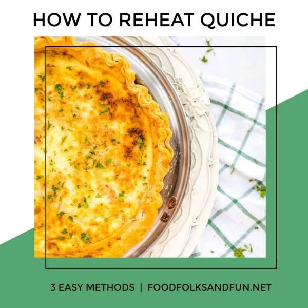 3 ways to reheat quiche