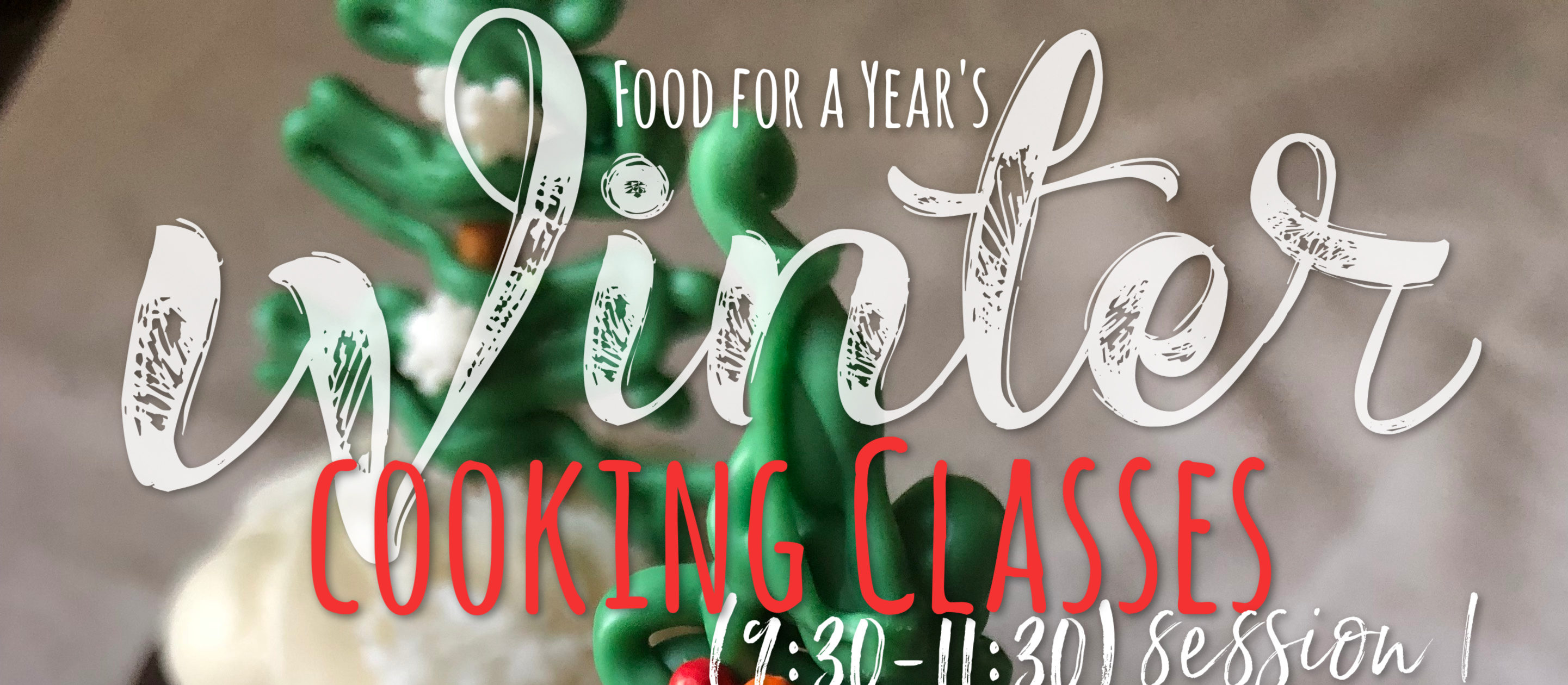 Winter 2018 Cooking Class Schedule – Session 1