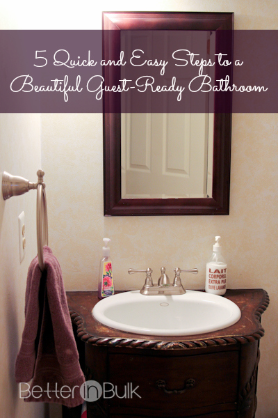 5 Quick and Easy Steps to a Beautiful Guest-Ready Bathroom