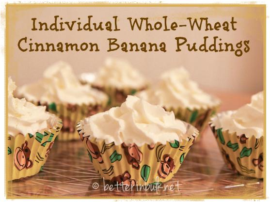 Individual banana puddings with whole wheat and cinnamon