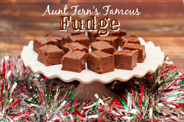 aunt ferns famous fudge recipe