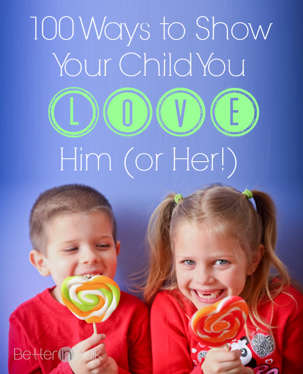 100-ways-to-show-your-child-you-love-him new