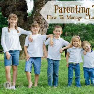 parenting tips how to manage a large family