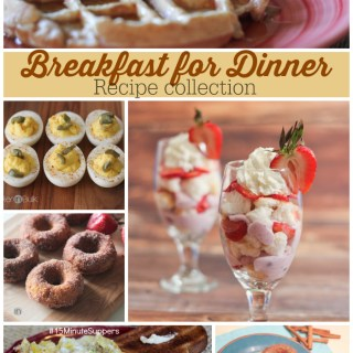 Breakfast for Dinner Recipe Collection #Foodie