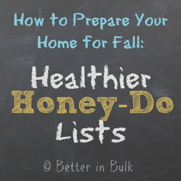 How to prepare your home for fall: healthier honey do lists
