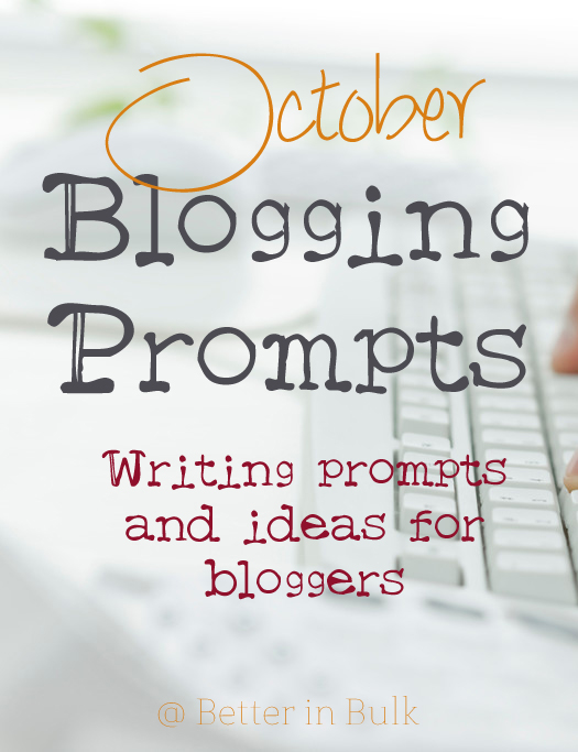 October blogging prompts and writing ideas #BlogPrompts