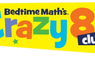 Bedtime Math's Crazy 8s Club