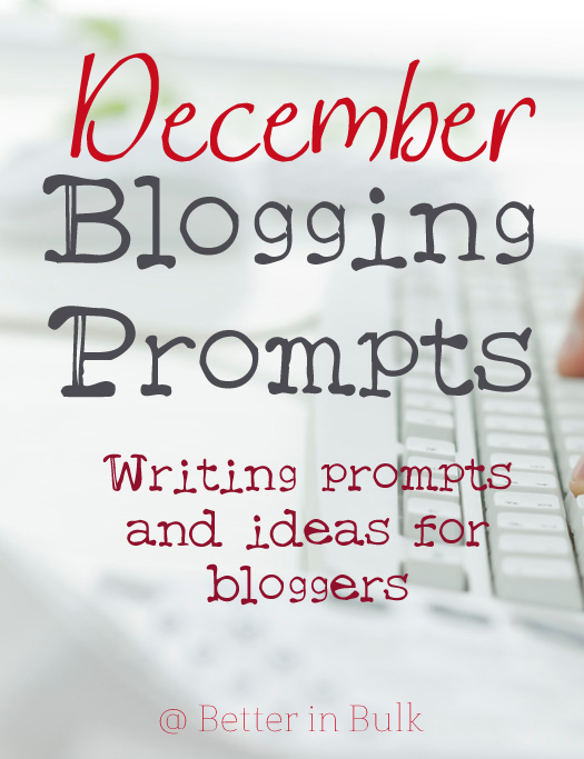 december blogging prompts