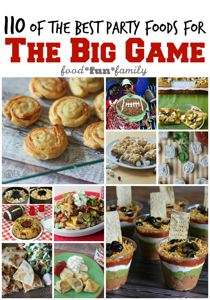 110 of the best Party food for the big game at Food Fun Family