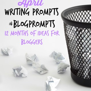 April blog prompts