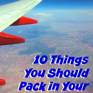 10 Things You Should Pack in Your Carry On