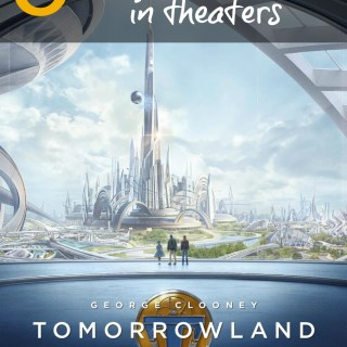 5 Reasons You Should See Tomorrowland in Theaters