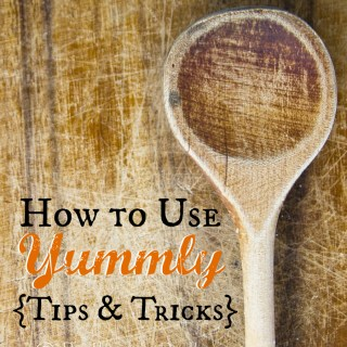 How to use Yummly: Tips and tricks for bloggers