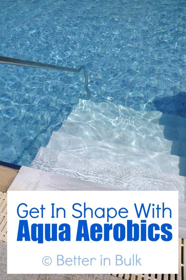 Get in shape with aqua aerobics