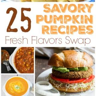 25 Savory Pumpkin Recipes #FlavorsSwap