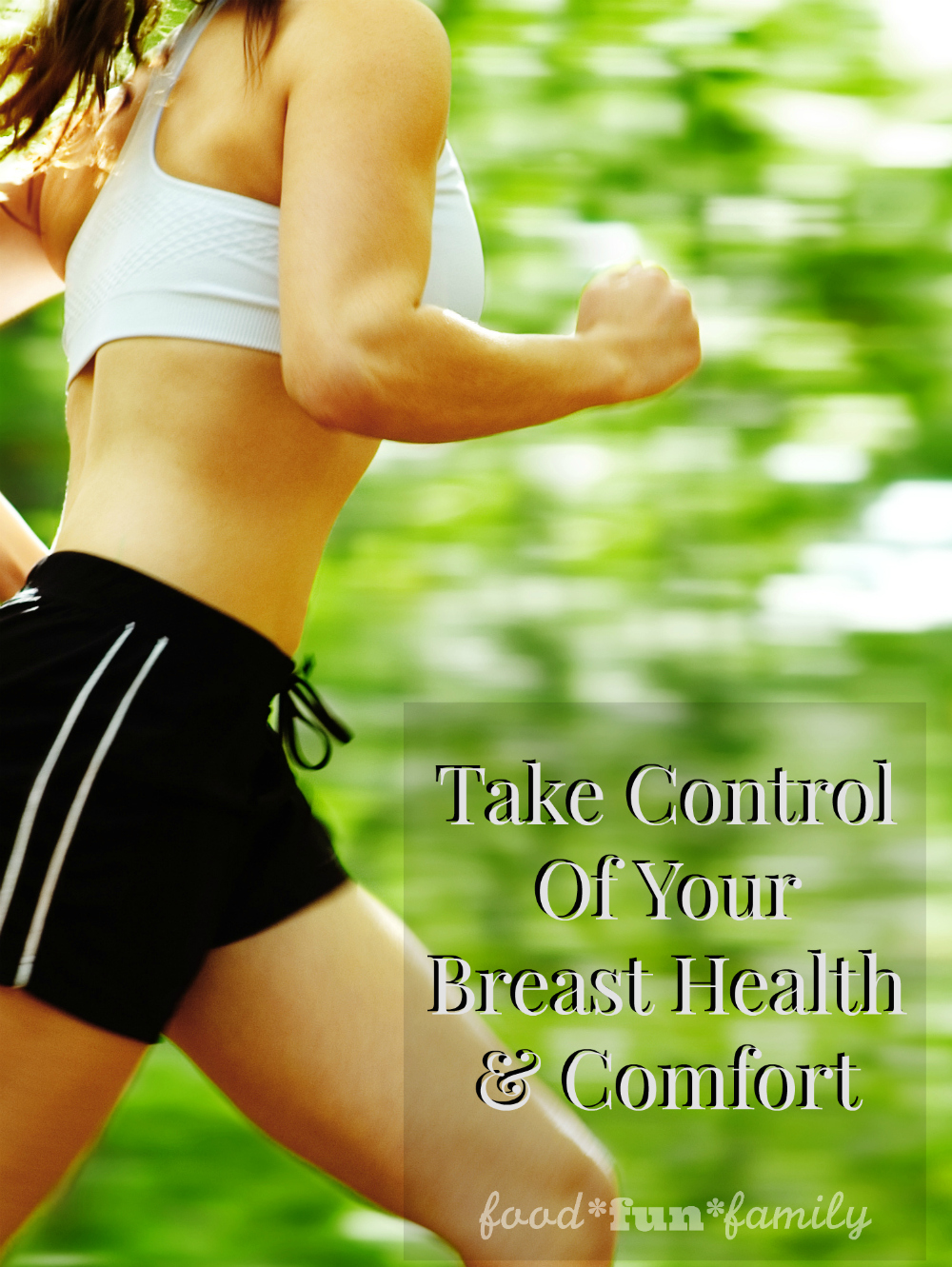 Take Control Of Your Breast Health & Comfort at Food Fun Family
