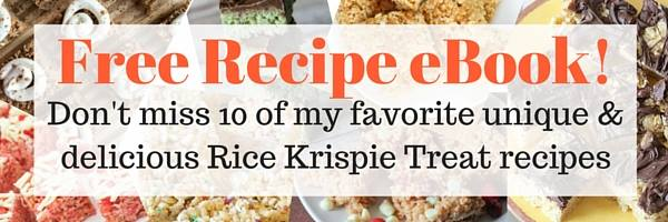You'll love my new ebook - 10 Rice Krispie Treats Recipes! Download it free HERE!