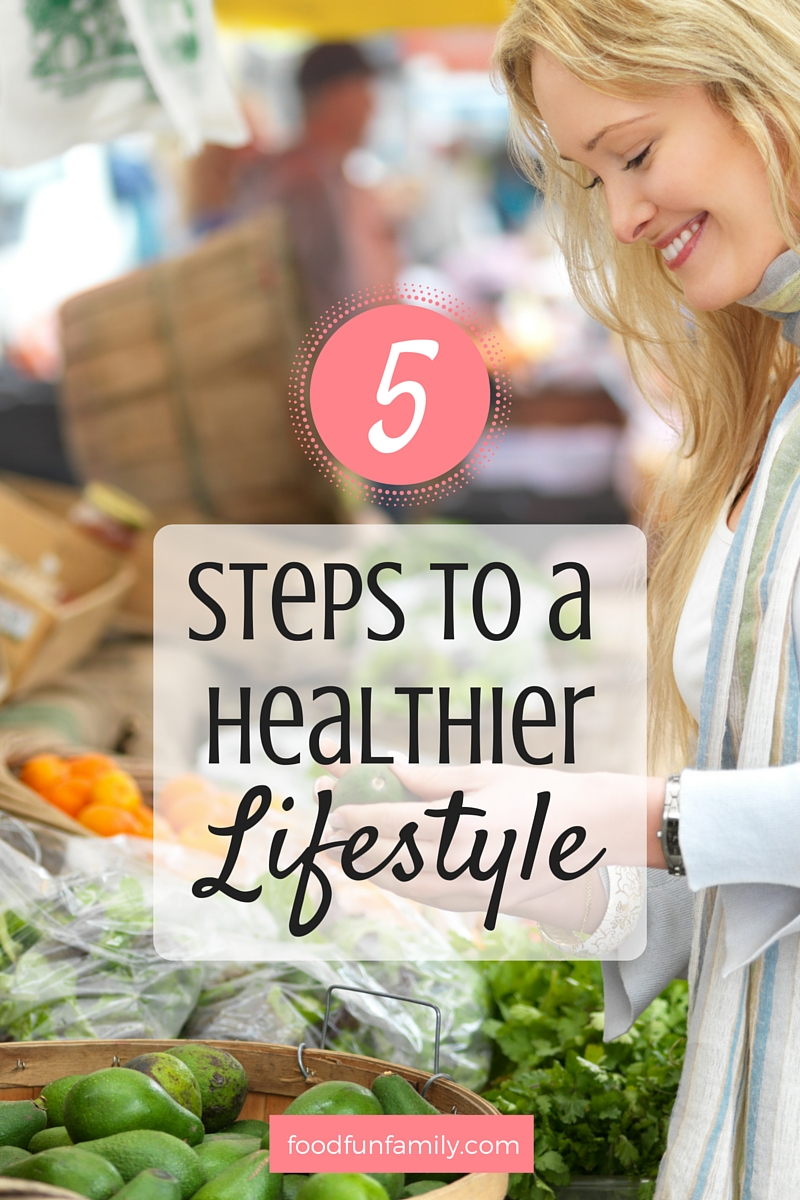 5 simple steps to a healthier lifestyle for your family - there's one KEY ingredient that makes it all come together!