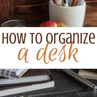 How to Organize a Desk