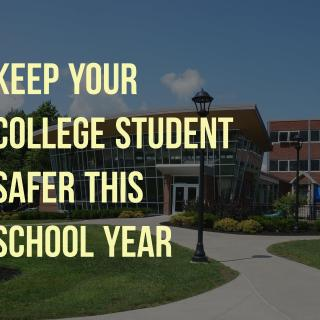 Keep Your College Student Safer This School Year #Wearsafe #SaferSmarter