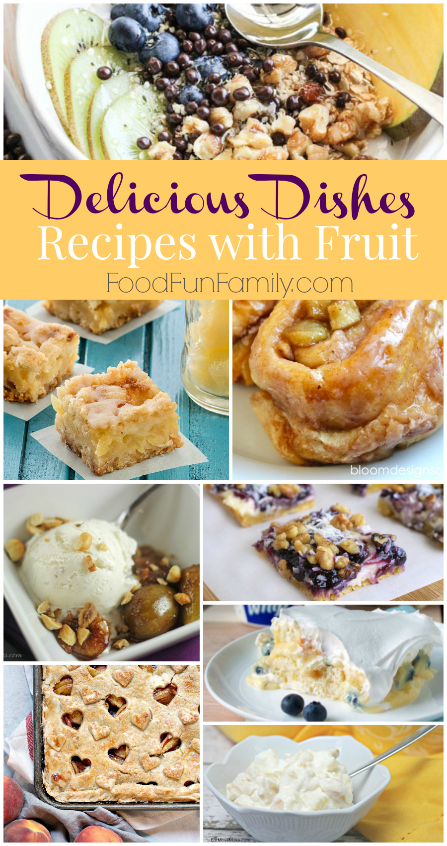 Delicious Dishes #34 Host Favorites - 8 delicious recipes with fruit