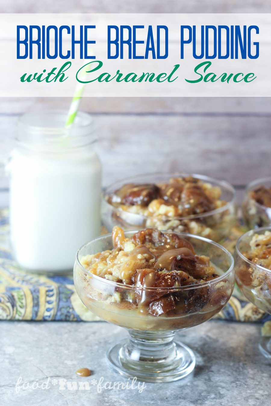 Brioche bread pudding with caramel sauce from Food Fun Family