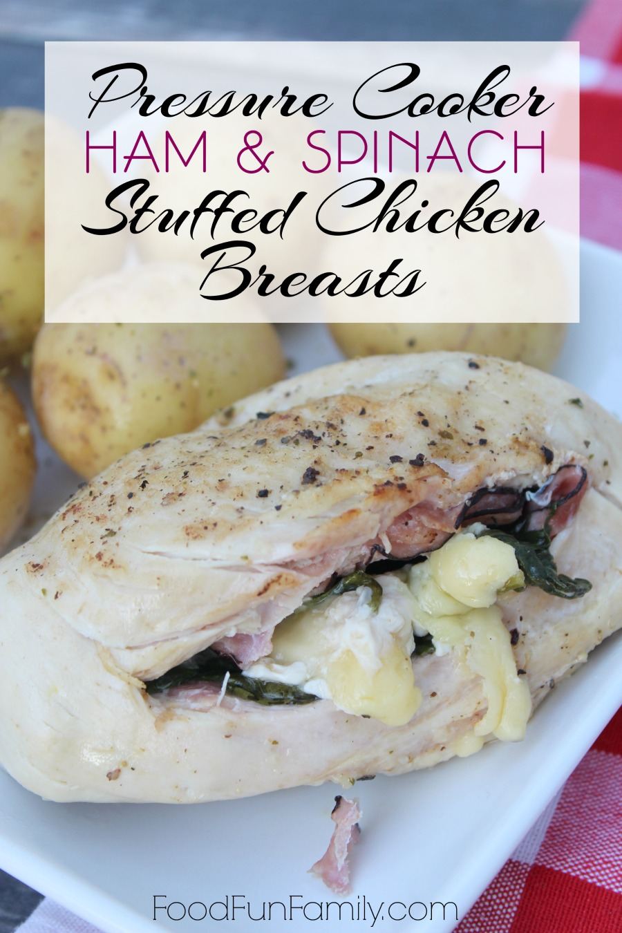 Pressure Cooker ham and spinach stuffed chicken breast