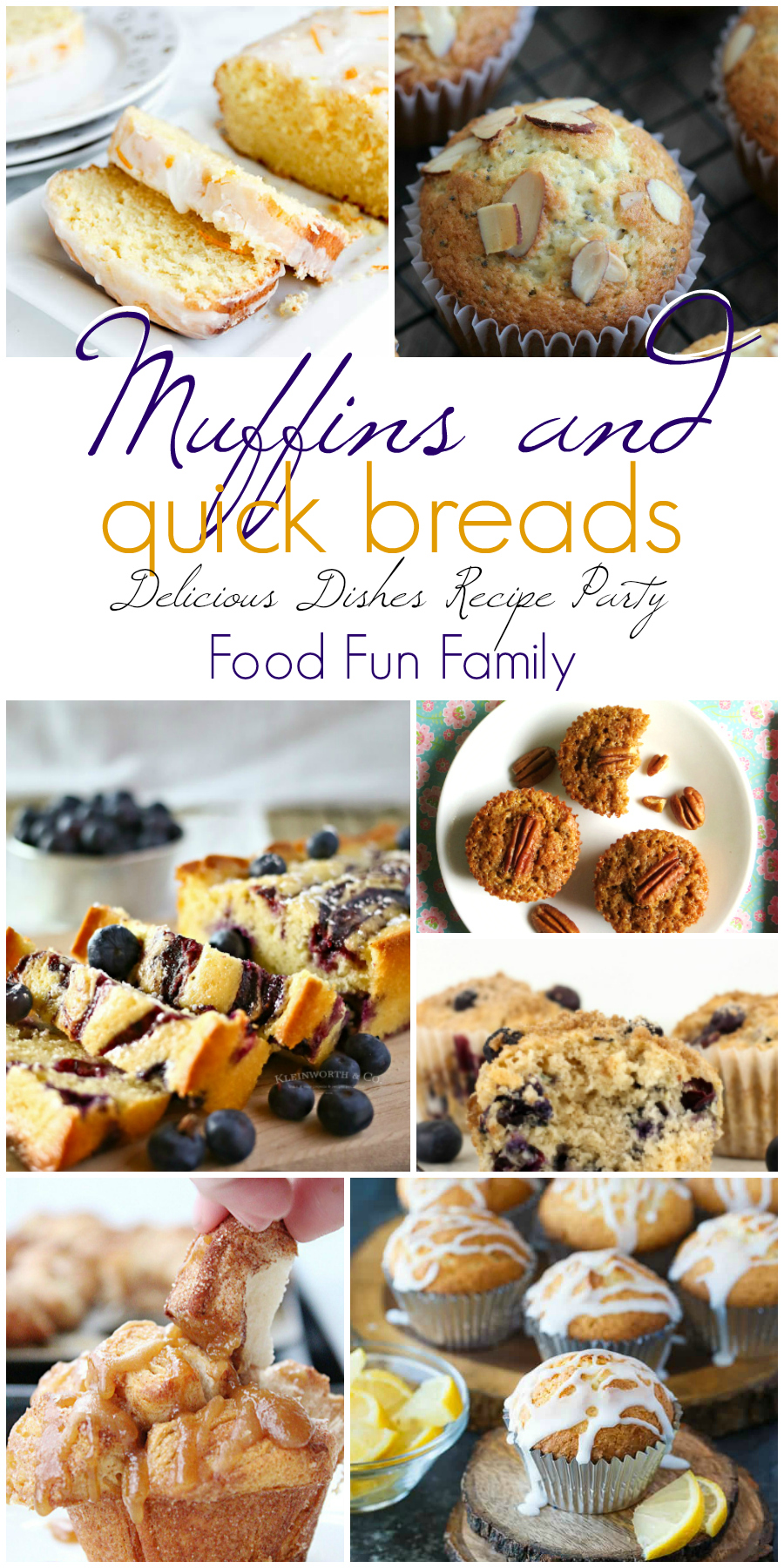 Muffins and Quick Breads - a Delicious Dishes Recipe Party collection from Food Fun Family