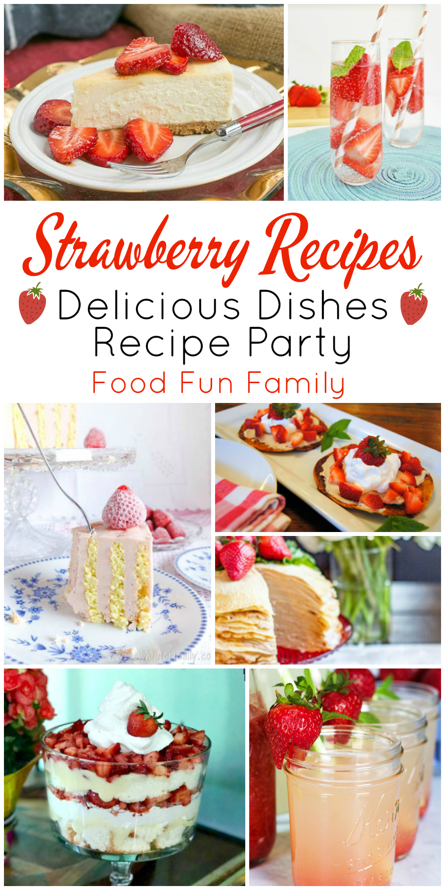 Tasty strawberry recipes - a Delicious Dishes Recipe Party collection with Food Fun Family
